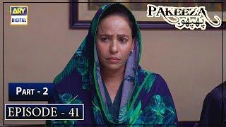 Pakeeza Phuppo Episode 41 | Part 2 | 11th Nov 2019 | ARY Digital Drama