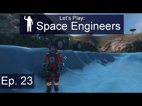 Space Engineers - Ep. 23 - Ice Mining! - Let's Play Survival