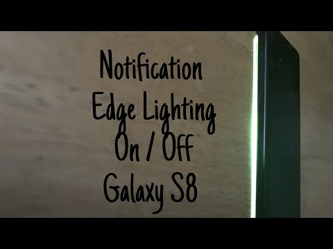 How to turn Notification Edge Lighting On/Off Galaxy S8 / S8 Plus