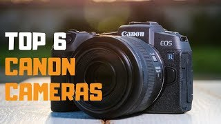 9 37 MB] Download Best Canon Camera in 2019 - Top 6 Canon