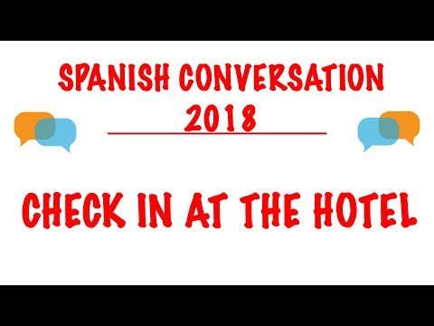 Spanish Conversation ★ Check-In at Hotel ★ Learn Spanish