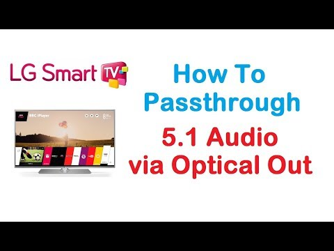 LG TV 5.1 Audio Passthrough via Optical Output