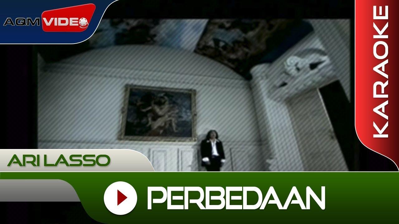 Ari Lasso - Perbedaan   Karaoke