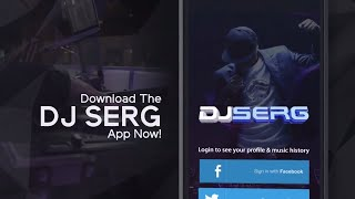 Dj Serg Mobile App Promo 2017