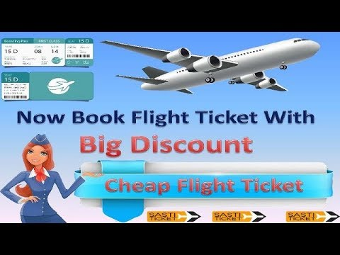 Now Book Flight Ticket With Big Discount Cheap Flight Ticket Sasti Flight Ticket