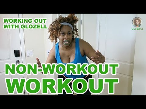 Working Out with GloZell - Non-Workout Workout