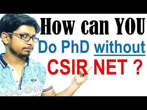 How can you do PhD without qualifying CSIR NET exam ?