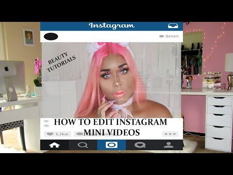 HOW TO EDIT MINI INSTAGRAM TUTORIALS