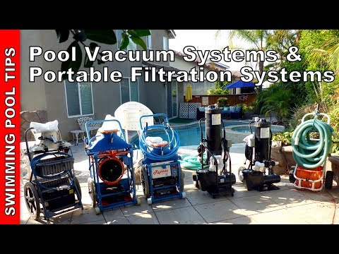Pool Vacuum Systems & Portable Filtration Systems