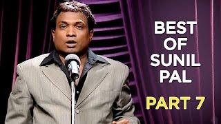 Best Of Sunil Pal   Part 7   B4U Comedy