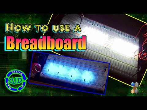 How to use a Breadboard - project design & testing