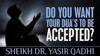 Do You Want Your Dua