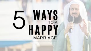 5 ways to a happy marriage (5mins) - Mufti Menk *EPIC**