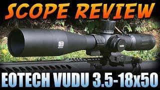 Eotech Vudu 3.5-18x50 Scope Review