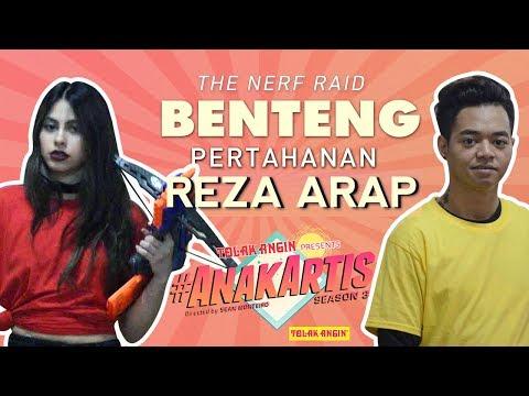 Anak Artis Season 3 - The Nerf Raid I Benteng Pertahanan Reza Arap