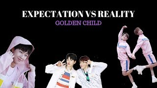GOLDEN CHILD EXPECTATION VS REALITY #1