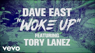 Dave East - Woke Up (Lyric Video) ft. Tory Lanez