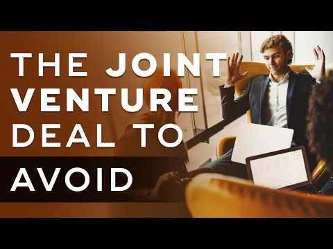 The Type of Joint Venture Deal You Should Avoid At All Costs - Joint Venture Marketing Ep. 5
