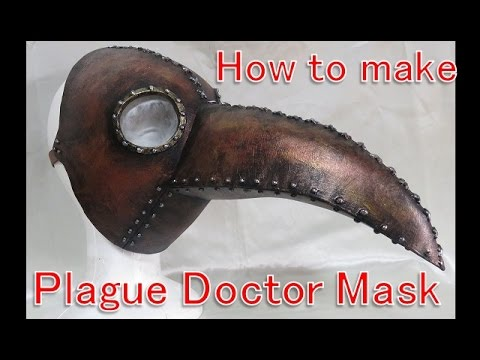 How to make Plague doctor mask - Use this for Halloween and Steampunk [Cosplay prop tutorial]