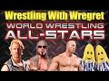 World Wrestling All Stars Wrestling With Wregret
