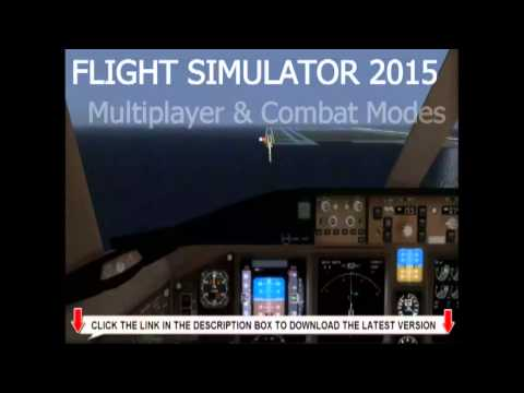 Flight Simulator 2015 [The Best Flight Simulator Ever]