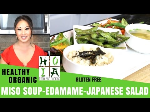 How to Make HEALTHY ORGANIC Japanese Starters: Miso Soup, Edamame, Carrot Ginger Salad | Ep 13