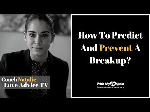 How To Predict And Prevent A Breakup?