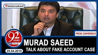 Federal Minister for Communications Murad Saeed Talks To Media   25 April 2019   92NewsHD