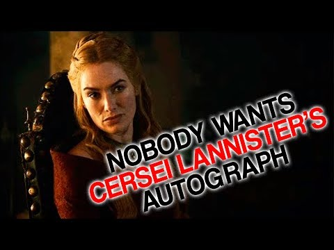 Nobody Wants Cersei Lannister's Autograph (Why Two Sandwiches)