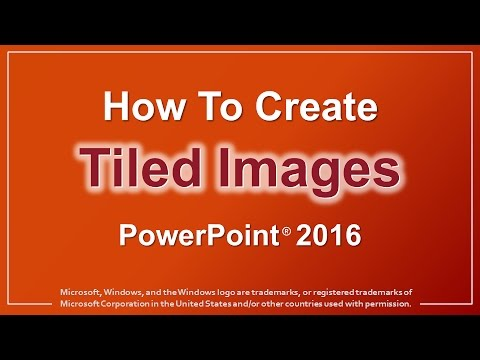 How to Create Tiled Images in PowerPoint 2016