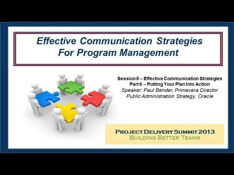 Effective Communication Strategies Part 6: Putting Your Plan Into Action- A PSP Forum