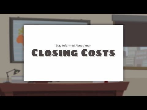 Stay Informed About Your Mortgage Closing Costs
