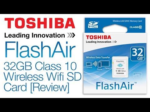 Toshiba FlashAir 32GB Class 10 Wireless Wifi SD Card [Review]