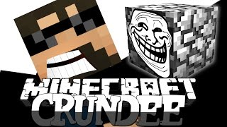 Minecraft: CRUNDEE CRAFT   COBBLESTONE TROLL!! [34]