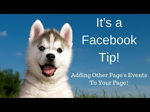 How To Add Another Facebook Page's Event To Your Page