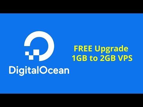 DigitalOcean Free Upgrade 1GB to 2GB VPS