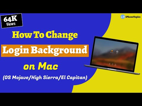 How To Change Login Background on Mac OS High Sierra/Sierra/El Capitan?