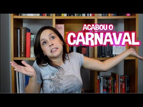 ACABOU O CARNAVAL