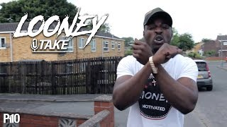 P110 - Looney | @LongLiveLoon #1TAKE