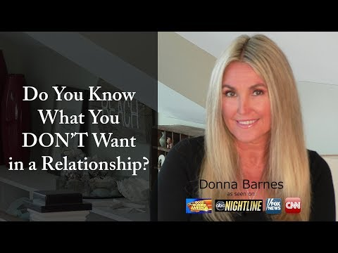 Do You Know What You DON'T Want in a Relationship?