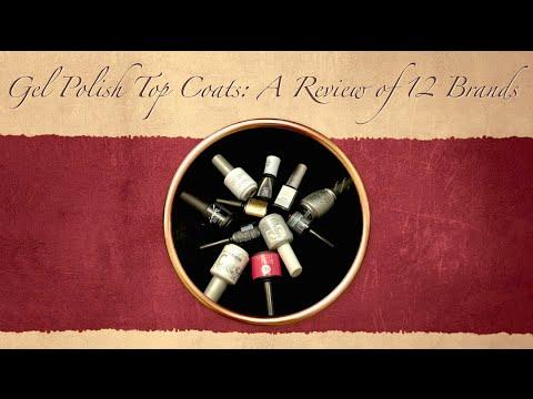 Gel Polish Top Coats: A Review of 12 Brands
