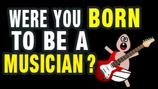 Download 3 Clues You Were Born to Be a Musician Video