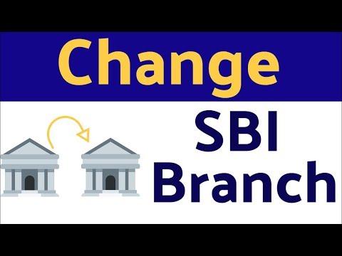 Change SBI Branch Online - Transfer SBI Account Online