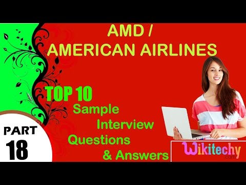 amd | american airlines top most interview questions and answers for freshers/experienced