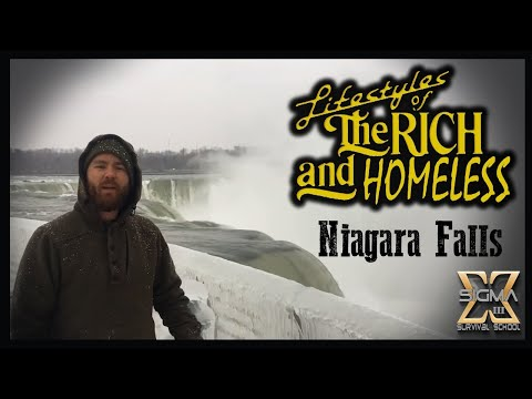 Lifestyles of the Rich and Homeless  Goes to Niagara Falls