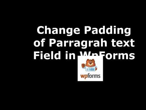 Free Software to Set Paragrah Text Area Field Padding in WpForms