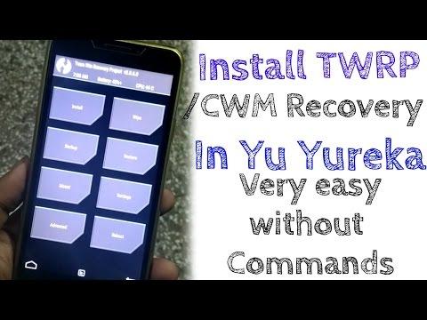 How to INSTALL custom Recovery (TWRP/CWM) in Yu Yureka   Very easy method