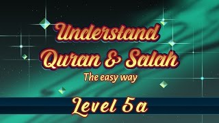 5a | Understand Quran and Salaah Easy Way | Subtitled