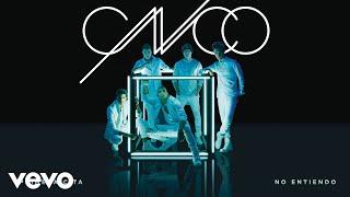 CNCO - No Entiendo (Cover Audio)