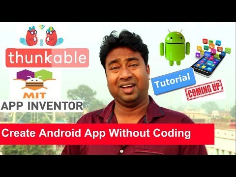 Starting Thunkable Tutorials ! Create Android Apps without Programming  & Coding